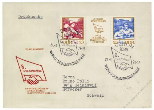 DDR 1972 FDC Mi-Nr. 1761-1762 (ZD) SSt. Kongress des Freien Deutschen Gewerkschaftsbundes